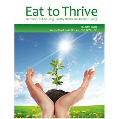 Book: Eat To THrieve 10 Weeks to Healthy Living by Betsy Bragg